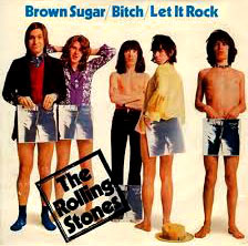 CAUGHT WITH PANTS DOWN: The Brown Sugar single: (from left) drummer Charlie Watts, guitarist Mick Taylor, bass man Bill Wyman, guitarist Keith Richards and singer Mick Jagger.